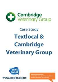 Cambridge Veterinary Group and TextLocal case study