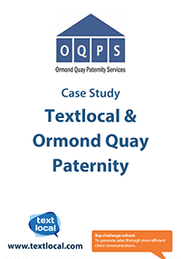 Ormond Quay Paternity and TextLocal case study